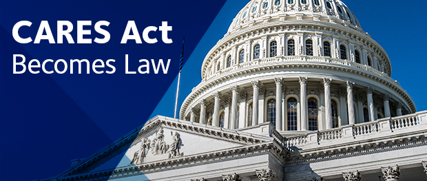 CARES Act Becomes Law